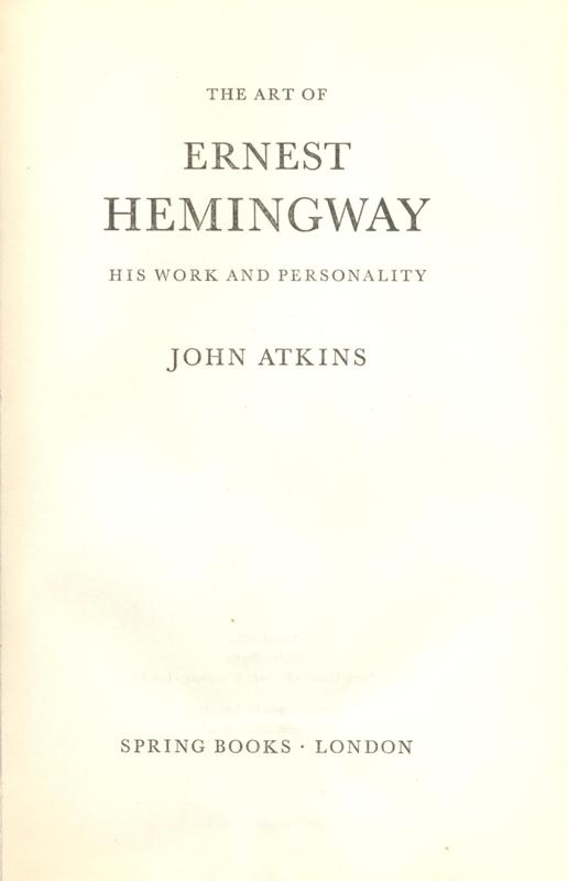 an analysis of the book ernest hemingway and his world This is one of the lines that ernest hemingway uses in one of his books  travels around the world - ernest miller hemingway ernest hemingway, analysis.